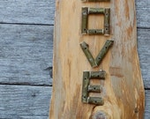 WOODEN LOVE SIGN Reclaimed Live Edge Wood & Twig Lettering Wedding Decor, Valentine, Rustic Home