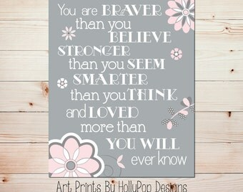 you are braver art pink gray nursery decor nursery art print quotes for girls nursery wall