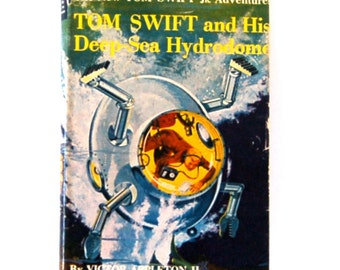 Vintage Sci Fi from the 1950's, Tom Swift and His Deep Sea Hydradome