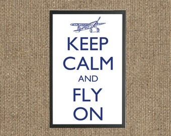 Keep Calm and Fly On Print - Vertical - digital download