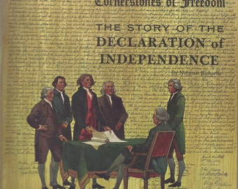 1968 The Story of the Declaration of Independence: Cornerstones of Freedom Book