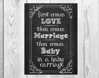 First Comes Love, We're Expecting Chalkboard Printable - baby/ pregnancy announcement 8x10 or 16x20