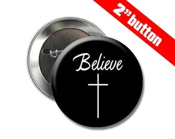 Believe in God 2 inch Button