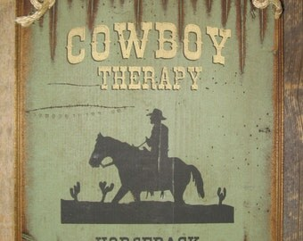 Cowboy Therapy, Horseback and Wide Open Spaces, Western, Antiqued, Wooden Sign