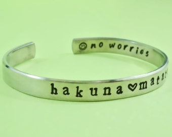 Hakuna Matata - Hand Stamped Aluminum Cuff Bracelet, Inspirational Gift, Lion King Inspired Phrase Bracelet, Personalized Gift