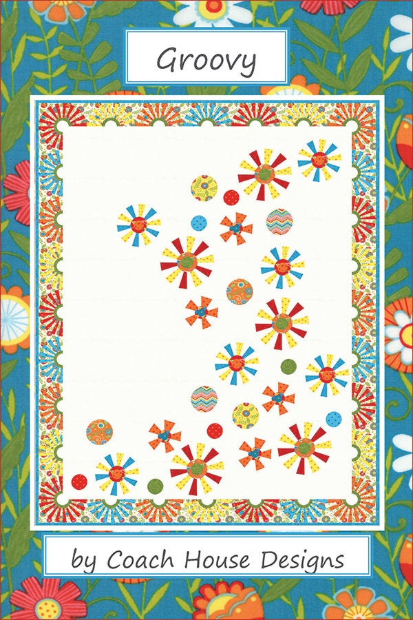 Groovy Quilt Pattern By Coach House Designs By Forsewitseams2