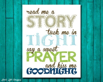 Read me a story, tuck me in tight, say a sweet prayer and kiss me goodnight. Boys Nursery Decor. Children's Wall Art. Baby Shower Gift.