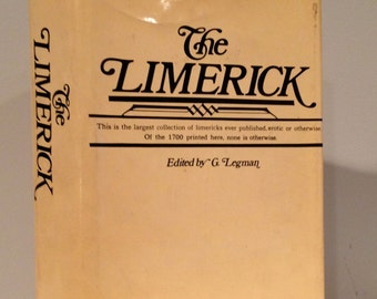 The Limerick Edited by G. Legman 1969