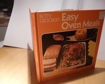 Betty Crocker's Easy Oven Meals - retro 70s cookbook
