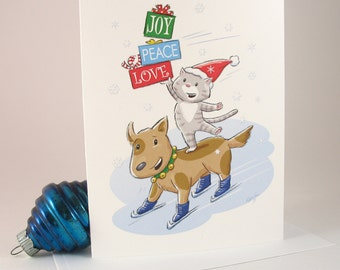 Peace Love Joy 10 Christmas / Holiday cards & envelopes / blank inside /  happy cute cat and skating dog bring gifts / art by Kathe Keough