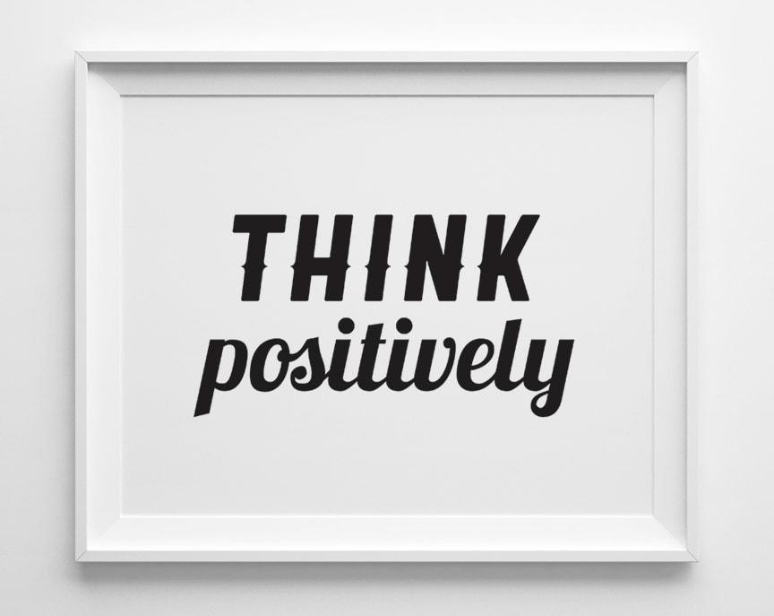 Inspirational Black Art : Think positively inspirational print motivational wall