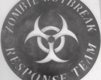 Zombie Outbreak Response Team Sign