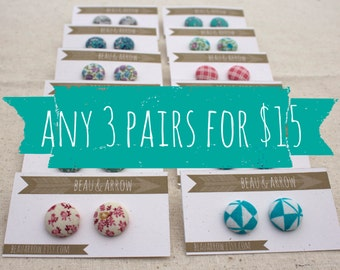 Fabric Button Earrings - CHOOSE ANY 3