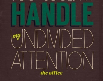 "The Office Dwight Schrute ""Undivided Attention"" Typography Print"