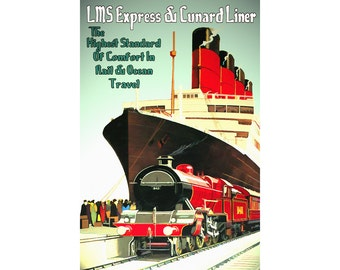 "LMS Railroad - CUNARD Lines -New Retro Train & Ship Travel Poster Art Print -available in 24""x36"", 20""x30"" or 12""x18"" sizes - 197"
