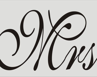 """Mr and Mrs **Reusable Stencil**  Mr 15.5"""" Wide x 8"""" Tall & Mrs 17.5"""" Wide x 8"""" Tall  - Create your own Wedding Signs!"""