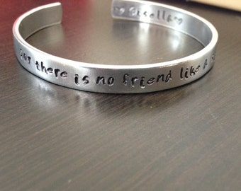 for there is no friend ....Hand Stamped Sister bracelet - Personalized Jewelry Cuff  Bracelet