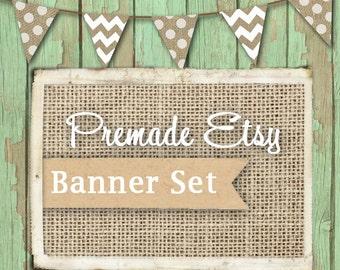 Premade Etsy Banner Set , Shabby Chic, Rustic Barn Wood, Burlap