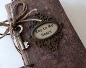 I Love You Journal, Gift for Man, Gift for the Groom, Men's Gift, Masculine Gift, Vintage Romantic Journal, Romantic Gift, Key to My Heart
