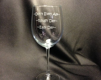 19oz wine glasses with funny saying.