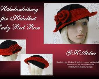 "Crochet Pattern Hat ""Lady Red Rose"""