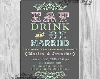 Engagement Party Invitation Eat Drink and Be Married No332