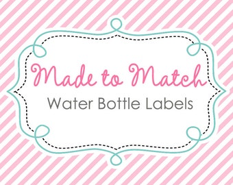 Made to Match Water Bottle Labels PRINTABLE - with Fun Nutrition Facts