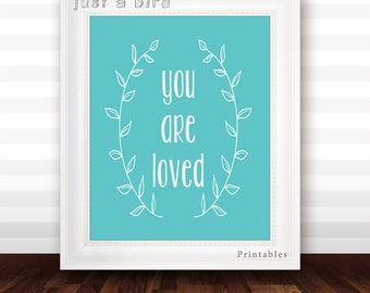 You are loved, teal nursery quote art print, teal nursery decor, teal wall art, wreath typography art - DIGITAL FILE