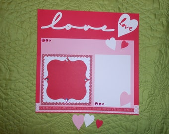 VALENTINE'S Day Premade Scrapbook Page 12 x 12 w/red, white, pink, hearts and LOVE