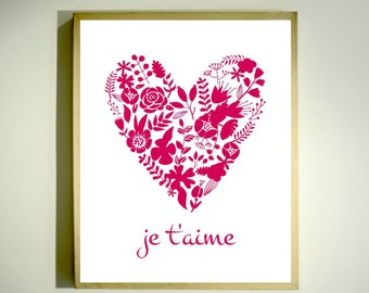 JE T'AIME Print / Inspirational Print / French Decor / I Love You / Red Floral