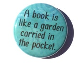 A book is like a garden c...