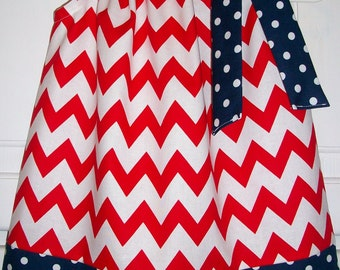 SALE Patriotic dress Pillowcase Dress Chevron dress red white and blue America red and navy baby dress toddler dress girls dress