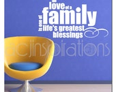 Love of a Family is Life's Greatest Blessing Vinyl Wall Decal
