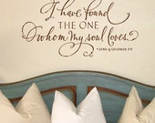 I have found the one whom my soul loves, I have found the one my soul loves, Song of Solomon Wall Decal, Christian Wall Art
