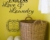 This Home Has Endless Love & Laundry Vinyl Decal