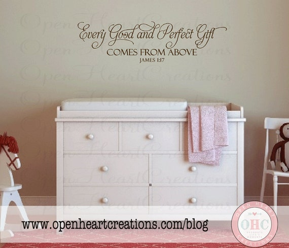 Wall Decal Quotes For Baby Nursery : Every good and perfect gift comes from above by