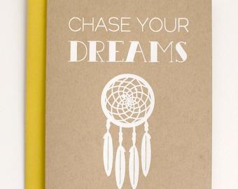 Chase Your Dreams - Dreamcatcher - Friendship Card - Encouragement - Friendship - screen printed - kraft - cute - modern - white on kraft