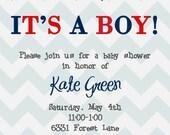 Chevron Baby Boy Shower Invitation - It's a Boy with banner- Digital File
