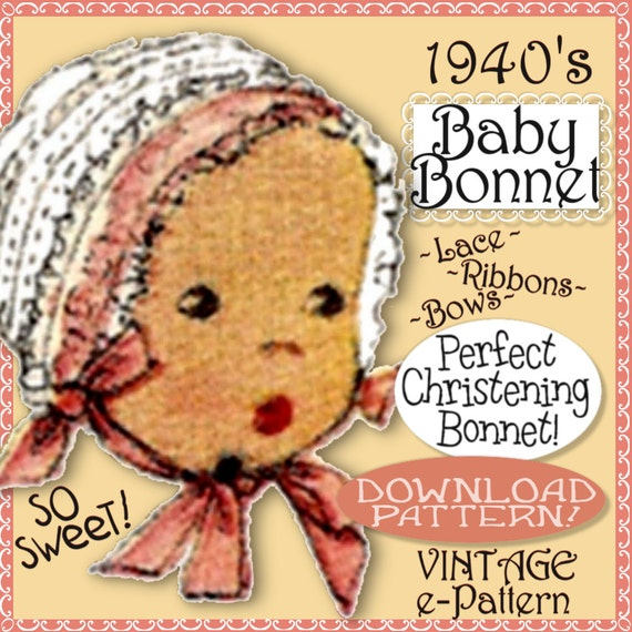 Lacy BABY BONNET Pattern Sew Vintage 1940's Darling Lacy Christening Cap Hat with Ribbons Lace e-pattern PDF download
