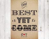 THE BEST is Yet to Come Rustic Wedding Sign, Engagement Decoration, Gift, Art Print, Personalized - PurplePeonyCouture
