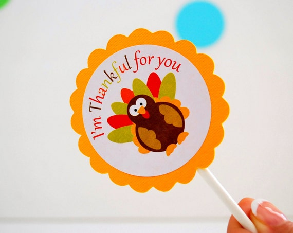 Thanksgiving Cupcake Toppers, I am Thankful for you, Thanksgiving Favor, Thanksgiving Decor  A830