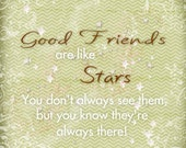Friends Quote - Good Friends are like Stars - Contemporary Design Print 12x12 Cafe Mount