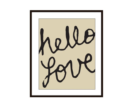Hello Love Typography Digital Print - Tan and Black Wall Art Home Decor - Poster