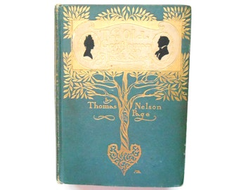 The Old Gentleman of the Black Stock, a 1901 Vintage Book by Thomas Nelson Page