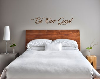 """Be Our Guest wall decal - 40"""" wide - custom sizes available"""
