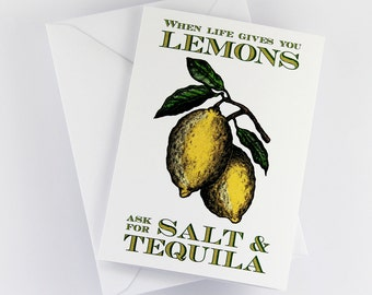 """Vintage Style """"When life gives you lemons, ask for salt and tequila"""" Greeting Card"""