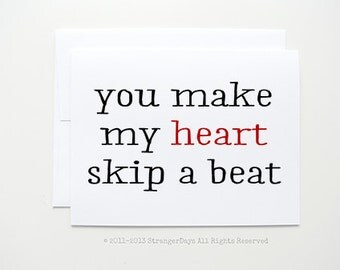 Valentines day card whenever wherever i love you card you make my heart skip greeting card by strangerdays m4hsunfo Images