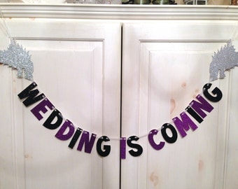 Wedding Is Coming Banner -- Game of Thrones Wedding Banner / Photo Prop / House Stark