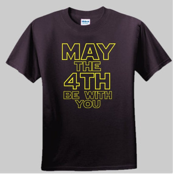 May The 4th Be With You Filter: May The Fourth Be With You Star Wars T-shirt Great For May