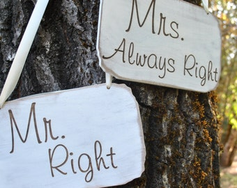 Mr. Right and Mrs. Always Right Wedding Signs, Chair Signs,Photo Prop Signs,Photo Booth Signs, Laser Etched, Wedding Decor Sign Set.
